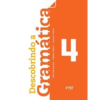 Livro - Descobrindo a Gramática - 4 Ano - FTD