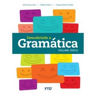 Livro - Descobrindo a Gramática - Volume Único - FTD
