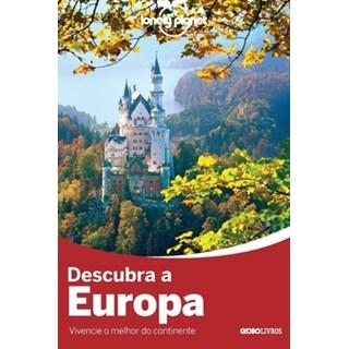 Livro -  Descubra a Europa - Vários - Globo