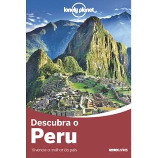 Livro - Descubra o Peru - Vários - Globo