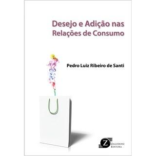 Livro - Desejo e Adição nas Relações de Consumo - Santi