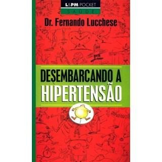 Livro - Desembarcando a hipertensão - Lucchese