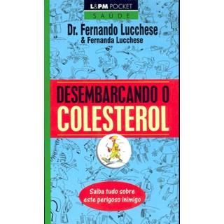 Livro - Desembarcando o colesterol - Lucchese