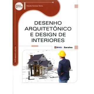 Livro - Desenho Arquitetônico e Design de Interiores - Netto