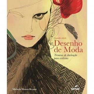 Livro Desenho de Moda - Bryant - Senac