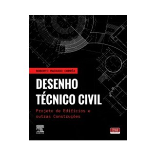 Livro - Desenho Técnico Civil - Machado