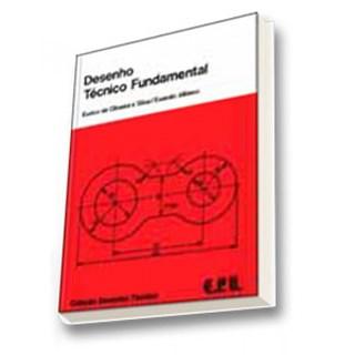 Livro - Desenho Técnico Fundamental - Silva