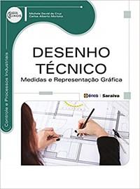 Livro Desenho Tecnico: Medidas e Representacao Grafica Cruz