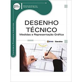 Livro - Desenho Técnico: Medidas e Representação - Cruz