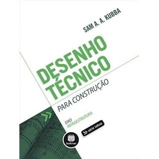 Livro - Desenho Técnico Para Construção - Série Tekne - Kubba