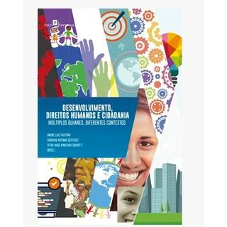 Livro - Desenvolvimento, Direitos Humanos e Cidadania - Faisting - Casa do Psicologo