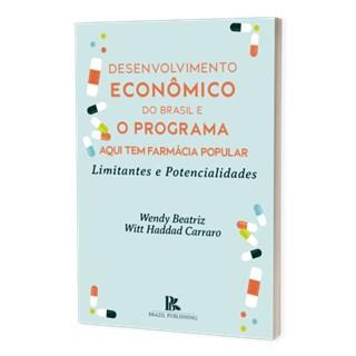 Livro - Desenvolvimento Econômico do Brasil e o Programa - Carraro - Brazil Publishing