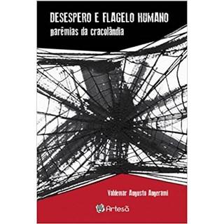 Livro - Desespero e Flagelo Humano Parêmias da cracolândia - Angerami