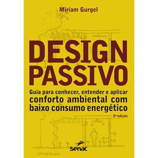 Livro Design Passivo - Gurgel - Senac