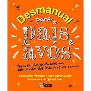 Livro - Desmanual Para Pais e Avós - Mariotto - Inverso