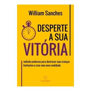 Livro - Desperte a Sua Vitória - Sanches 1º edição
