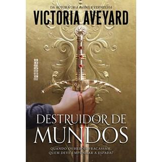 Livro Destruidor de Mundos - Aveyard - Seguinte - Pré-Venda