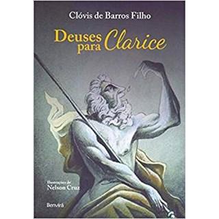 Livro - Deuses Para Clarice - Barros Filho