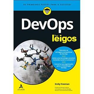 Livro DevOps Para Leigos - Freeman - Alta Books
