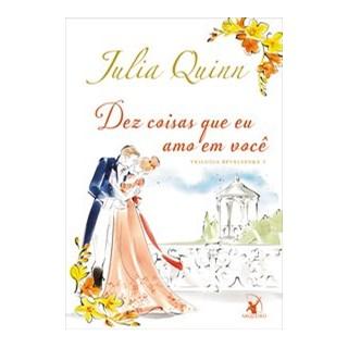 Livro - Dez coisas que eu amo em você - Quinn 1º edição