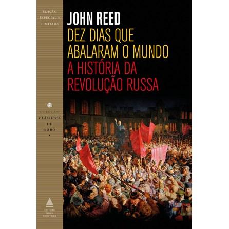Livro - Dez Dias que Abalaram o Mundo - Reed