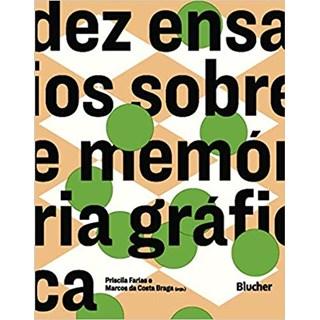 Livro - Dez Ensaios Sobre Memória Gráfica - Vários