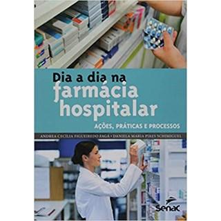 Livro - Dia a Dia na Farmácia Hospitalar - Fagá