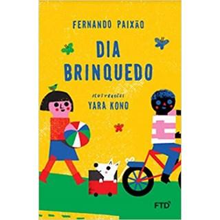 Livro Dia Brinquedo - Paixão - FTD