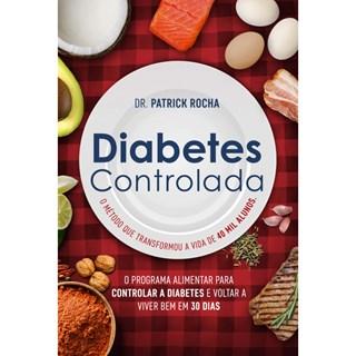 Livro - Diabetes Controlada - Rocha - Gente