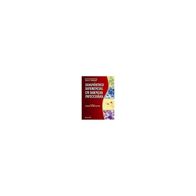 Livro - Diagnóstico Diferencial em Doenças Infecciosas - Schlossberg