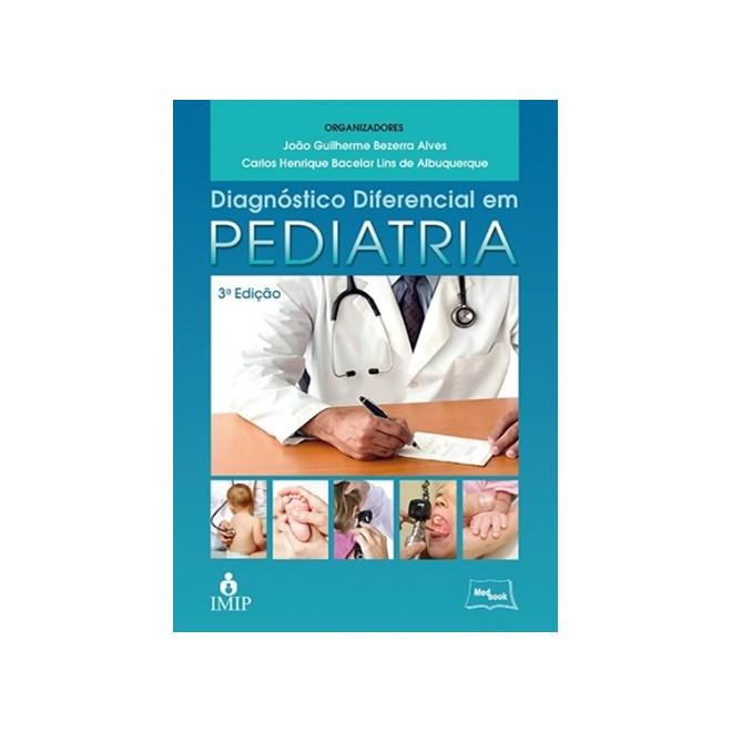 Livro - Diagnóstico Diferencial em Pediatria - Alves