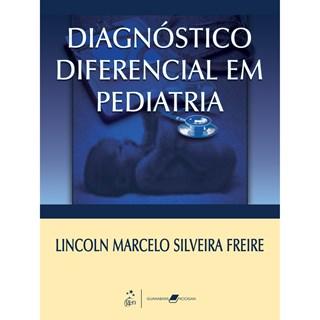 Livro - Diagnóstico Diferencial em Pediatria - Freire