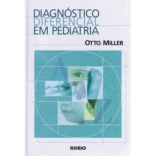 Livro - Diagnóstico Diferencial em Pediatria - Miller JF