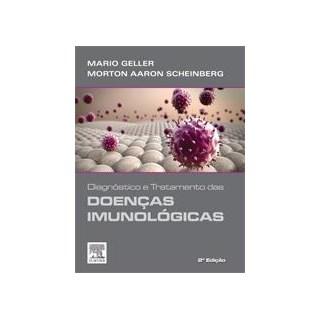 Livro - Diagnostico e Tratamento das Doenças Imunológicas - Geller