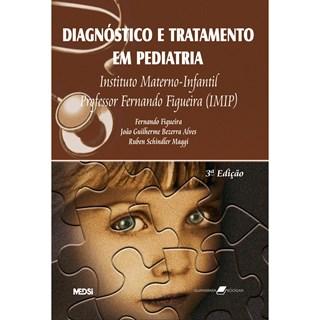 Livro - Diagnóstico e Tratamento em Pediatria - Figueira