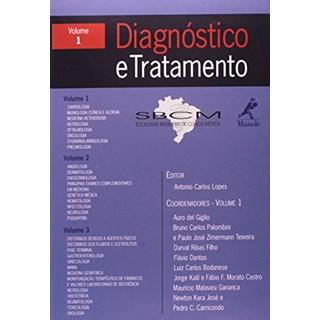Livro - Diagnóstico e Tratamento - SBCM Vol I - Lopes ***