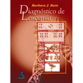 Livro - Diagnóstico em Leucemias - Bain BFI