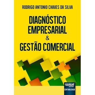 Livro - Diagnóstico Empresarial & Gestão Comercial - Silva - Juruá