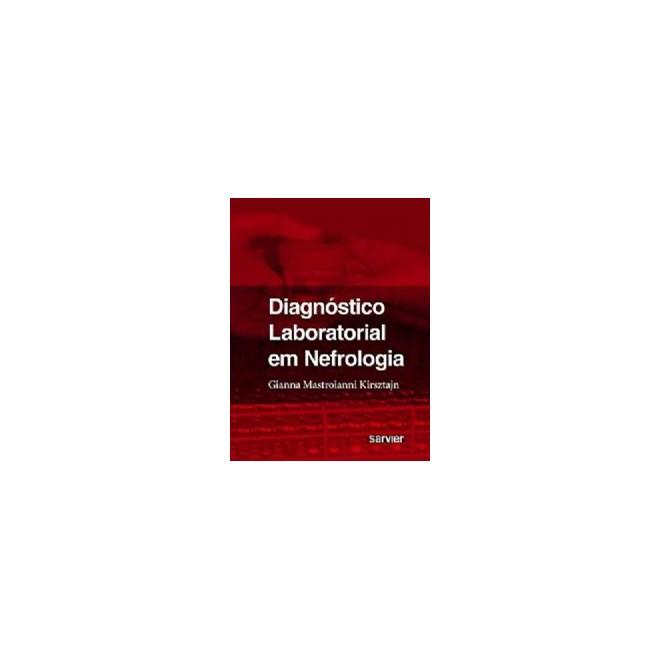 Livro - Diagnóstico Laboratorial em Nefrologia - Kirsztajn