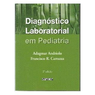 Livro - Diagnóstico Laboratorial em Pediatria - Andriolo