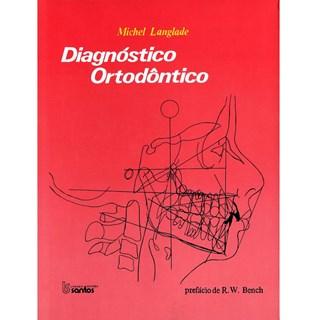 Livro - Diagnóstico Ortodôntico - Langlade