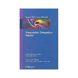 Livro - Diagnóstico Ortopédico Rápido - Mostofi