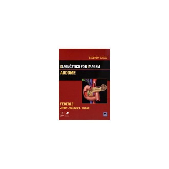 Livro - Diagnóstico por Imagem - Abdome - Federle