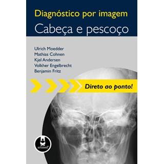 Livro - Diagnóstico por Imagem Cabeça e Pescoço - Moedder @@
