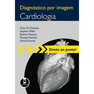 Livro - Diagnóstico por Imagem Cardiologia - Claussen @@