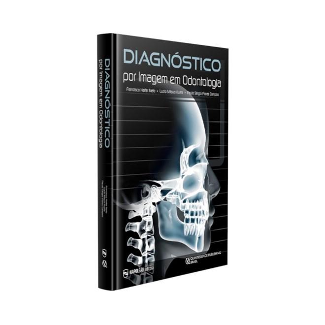 Livro - Diagnóstico por Imagem em Odontologia - Haiter Neto - Pré Venda 1ª edição