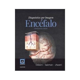 Livro - Diagnóstico por Imagem: Encéfalo - Osborn