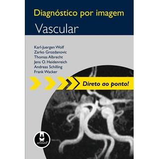 Livro - Diagnóstico por Imagem Vascular - Wolf @@