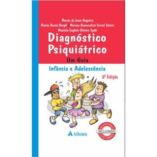 Livro - Diagnóstico Psiquiátrico - Um Gua infância e Adolescência - Nogueira