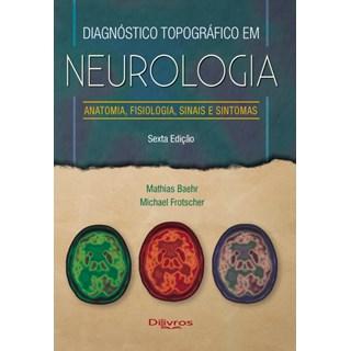 Livro - Diagnóstico Topográfico em Neurologia - Baher (Antigo Duus) - Dilivros